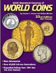 Standard Catalog of World Coins (2006): 1901 - Present (33rd Edition)