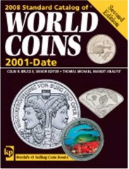 2008 Standard Catalog of World Coins - 2001 to Date (Standard Catalog of World Coins 2001-Date)