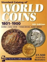 Standard Catalog Of World Coins (2009) 1801-1900, 6th Edition