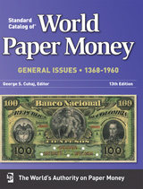 Standard Catalog of World Paper Money, General Issues (2010) 1368-1960 (13th Edition)