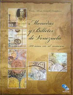 Coins and Banknotes of Venezuela, 500 years in the trade